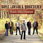 Play & Download Roads Well Traveled by Doyle Lawson | Napster