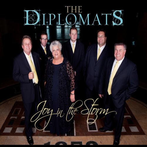 Joy In The Storm by The Diplomats