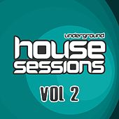 Underground House Sessions Vol. 2 - EP by Various Artists