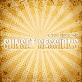 Play & Download Club Sessions Sunset Sessions by Various Artists | Napster