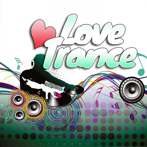 Love Trance by Various Artists