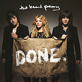 Play & Download Done. by The Band Perry | Napster