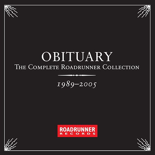 Play & Download The Complete Roadrunner Collection 1989-2005 by Obituary | Napster