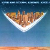 Play & Download Rocanrol Bumerang by Miguel Rios | Napster