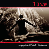 Play & Download Songs From Black Mountain by LIVE | Napster
