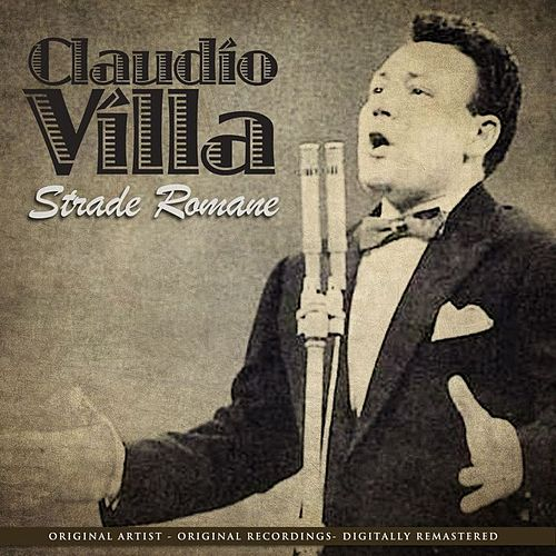 Strade Romane (Remastered) by Claudio Villa