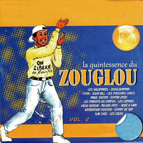 Play & Download La quintessence du Zouglou, vol. 2 by Various Artists | Napster