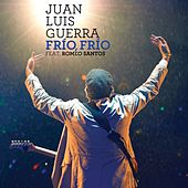Play & Download Frío, Frío (feat. Romeo Santos [Live]) by Juan Luis Guerra | Napster
