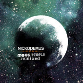 Play & Download Moon People Remixed by Nickodemus | Napster