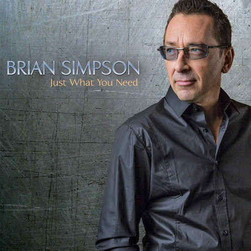 Play & Download Just What You Need by Brian Simpson | Napster