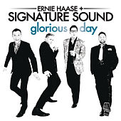 Glorious Day by Ernie Haase