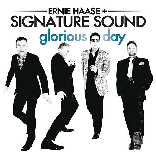 Play & Download Glorious Day by Ernie Haase | Napster