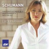 Play & Download Schumann:  Piano Sonata In G Minor; Kreisleriana; Papillons by Lucy Parham | Napster