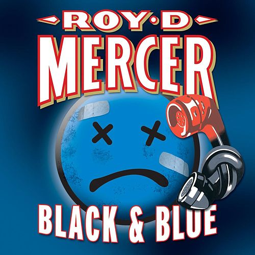 Black & Blue by Roy D. Mercer