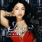 I'm Not Missin' You by Stacie  Orrico