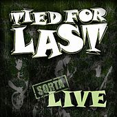 Play & Download Sorta Live by Tied For Last | Napster