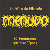 Play & Download 15 Anos De Historia by Menudo | Napster