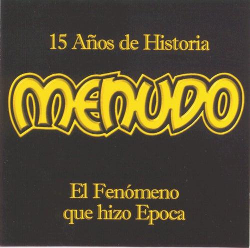 Play & Download 15 Anos De Historia by Menudo   Napster