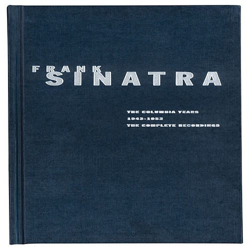Play & Download The Columbia Years (1943-1952) The Complete Recordings by Frank Sinatra | Napster