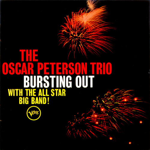 Play & Download Busting Out With The All Star Big Band by Oscar Peterson | Napster