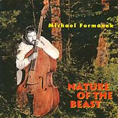 Play & Download Nature of the Beast by Michael Formanek | Napster