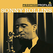Play & Download Prestige Profiles:  Sonny Rollins by Sonny Rollins | Napster