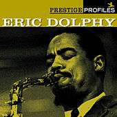 Play & Download Prestige Profiles:  Eric Dolphy by Various Artists | Napster