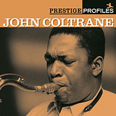 Play & Download Prestige Profiles: John Coltrane by John Coltrane | Napster