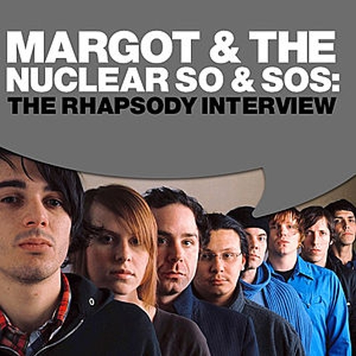 The Rhapsody Interview by Margot and The Nuclear So and So's
