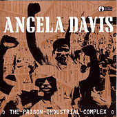 Play & Download The Prison Industrial Complex by Angela  Davis | Napster