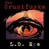 Play & Download L.D. Eye by The Crucif*cks | Napster