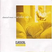 Classical Moments - Classical Music To Wake Up To by Onix Chamber Orchestra