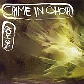 Play & Download The Hoop by Crime In Choir | Napster