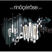 Play & Download Rinôçérôse by Rinocerose | Napster