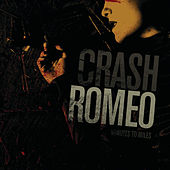 Minutes To Miles by Crash Romeo