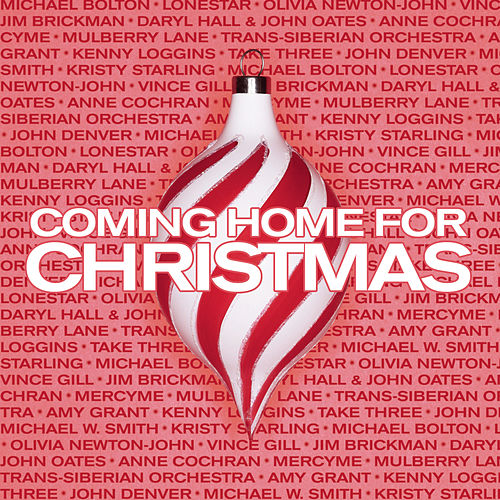 Play & Download Coming Home For Christmas by Various Artists | Napster