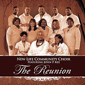 Play & Download The Reunion by John P. Kee and New Life Community Choir | Napster