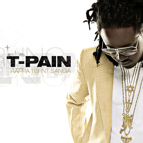 Play & Download Rappa Ternt Sanga by T-Pain | Napster