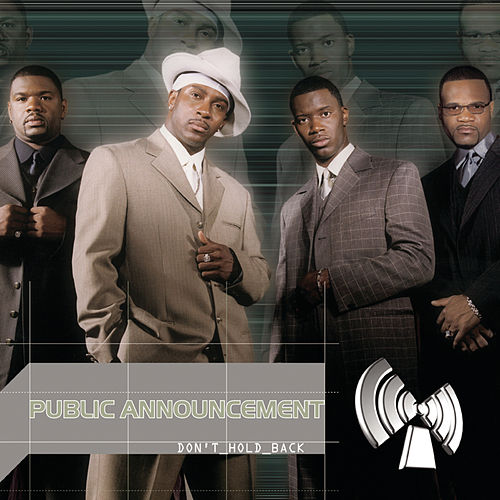Play & Download Don't Hold Back by Public Announcement | Napster