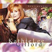 Sentimental by Kathie Lee Gifford