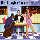 Play & Download Blue Plate Special by David Clayton-Thomas | Napster