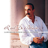 Play & Download La Historia Del Piano De América by Raul Di Blasio | Napster
