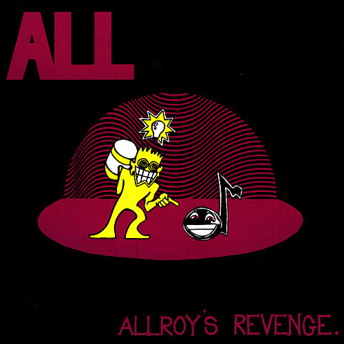 Play & Download Allroy's Revenge by ALL | Napster