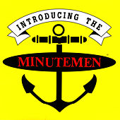 Play & Download Introducing The Minutemen by Minutemen | Napster
