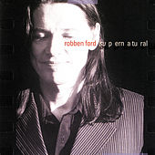 Play & Download Supernatural by Robben Ford | Napster