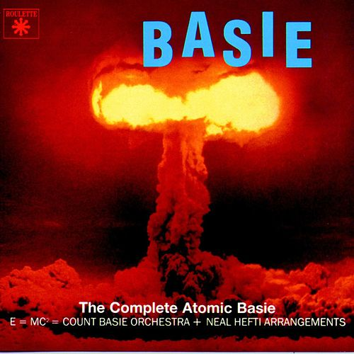 Play & Download The Complete Atomic Basie by Count Basie | Napster