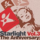 Starlight the Anniversary, Vol. 3 (Part 2) by Various Artists