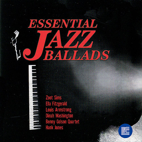 Essential Jazz Ballads, Vol. 1 by Various Artists