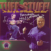 Play & Download Tuff Stuff: The Best Of The All-Madden Team Band by Nils Lofgren | Napster
