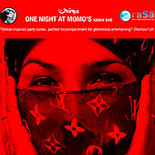 Play & Download One Night At Momo's: Kemia Bar by Various Artists | Napster